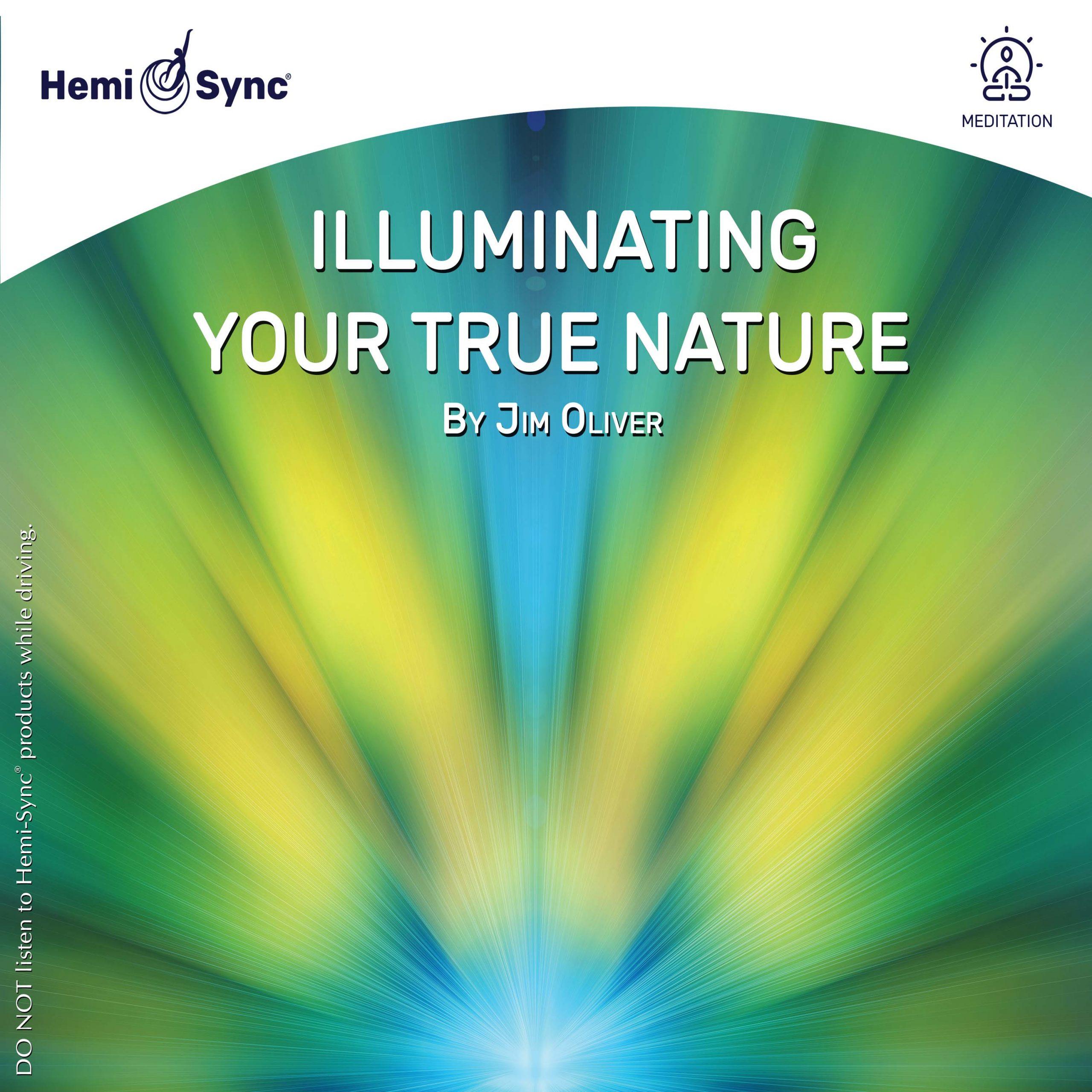 illuminating your true nature